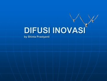 Difusi Inovasi by Shinta Prastyanti