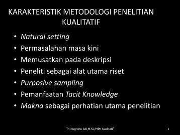 KARAKTERISTIK METODOLOGI PENELITIAN KUALITATIF