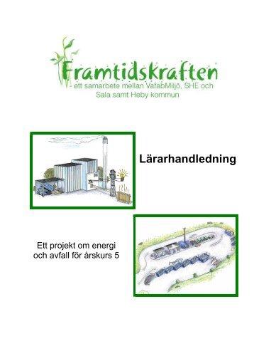 Lärarhandledning Framtidskraften (pdf 2,0 MB) - Sala kommun