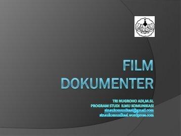 Film Dokumenter : Pengantar - S1 Ilmu Komunikasi UNSOED