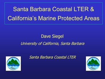 Santa Barbara Coastal LTER & California's Marine ... - LTER Intranet