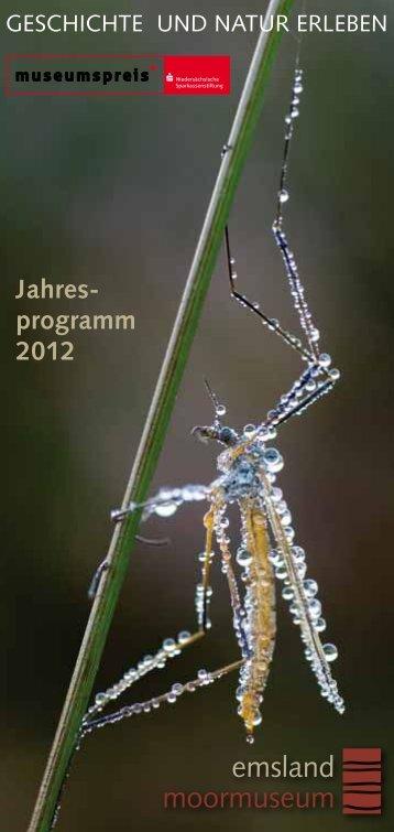 Jahres- programm 2012 - Emsland Moormuseum