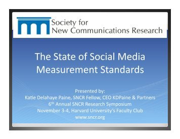 The State of Social Media Measurement Standards - Society for New ...