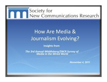 How Are Media & Journalism Evolving? - Society for New ...