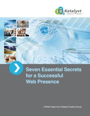 Seven Essential Secrets for a Successful Web Presence - Katalyst ...