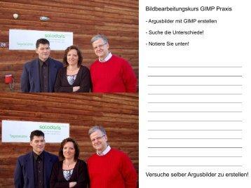 Bildbearbeitungskurs GIMP Praxis Versuche selber ... - Userlearn.ch