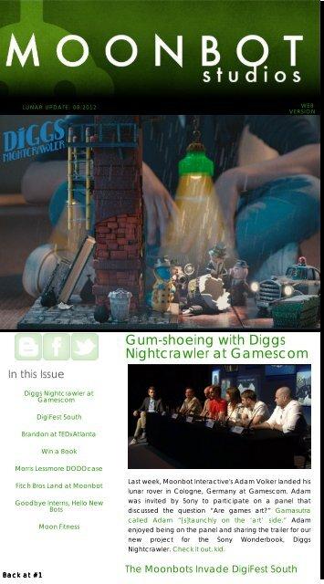 Gum-shoeing with Diggs Nightcrawler at     - Moonbot Studios