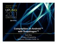 Composition on Android™ with Snapdragon™ - Uplinq