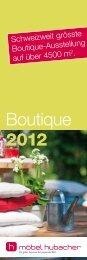 Schweizweit grösste Boutique-Ausstellung auf ... - Möbel Hubacher