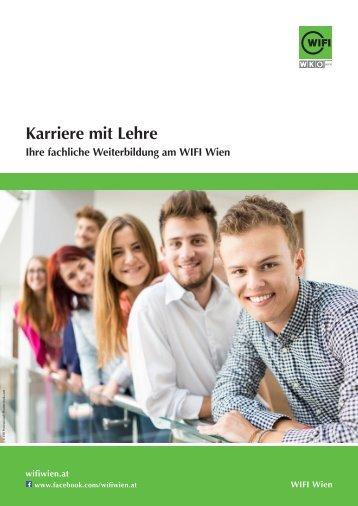 Karriere mit Lehre - Fachliche Weiterbildung im WIFI Wien