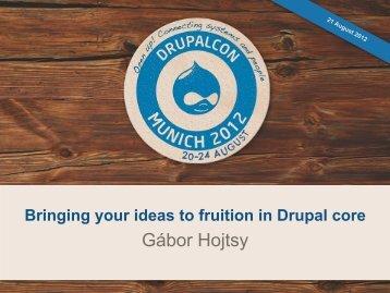 I have an idea for Drupal core! - DrupalCon Munich 2012