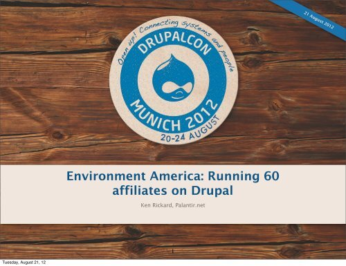 Environment America - DrupalCon Munich 2012