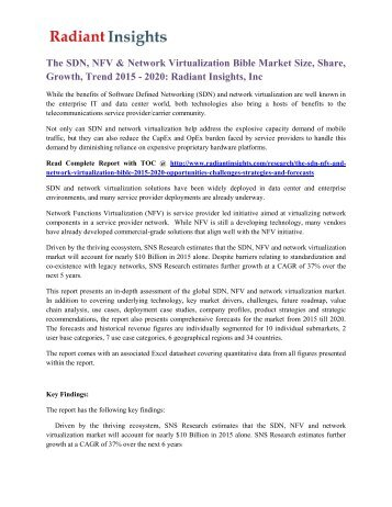 The SDN, NFV & Network Virtualization Bible Market Size, Share, Growth, Trend 2015 - 2020 Radiant Insights, Inc