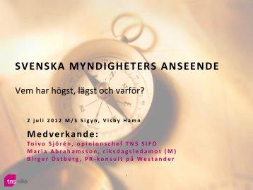 SVENSKA MYNDIGHETERS ANSEENDE - TNS-Sifo
