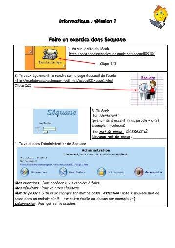 Faire un exercice dans Sequane Informatique : Mission 1
