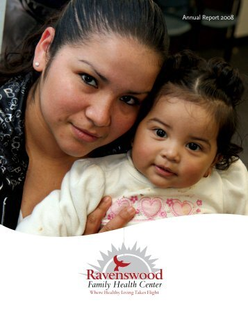 Annual Report 2008 - Ravenswood Family Health Center