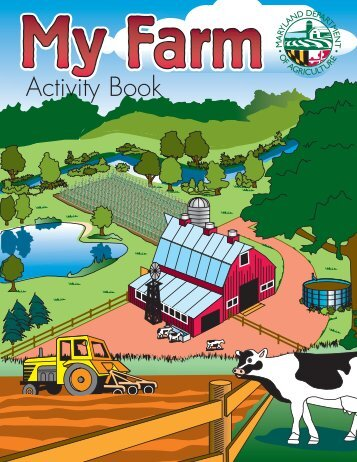 My Farm Activity Book - Maryland Department of Agriculture