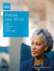 Rethink Your 401(k) - Charles Schwab