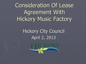 Consideration Of Lease Agreement With Hickory ... - City of Hickory