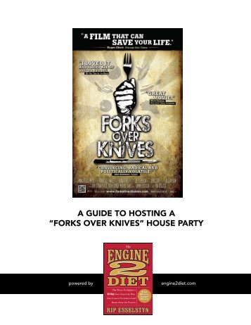 """forks over knives"" house party - The Engine 2 Diet"