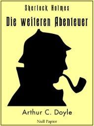 Sherlock Holmes – Die weiteren Abenteuer
