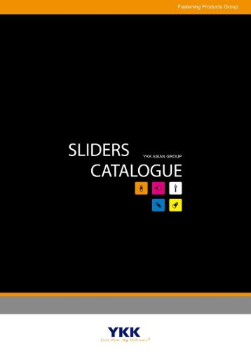 Sliders Catalogue - YKK Zippers - YKK Asian Group