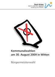 Kommunalwahlen am 30. August 2009 in Witten Bürgermeisterwahl