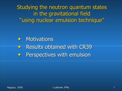 """Studying the neutron quantum states in the gravitational field """"using ..."""
