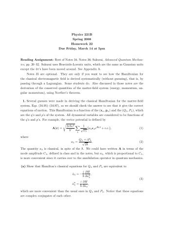 Physics 221B Spring 2008 Homework 22 Due Friday, March 14 at ...