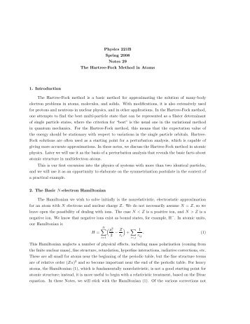 Physics 221B Spring 2008 Notes 29 The Hartree-Fock Method in ...