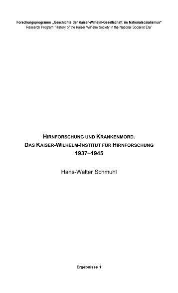 Hirnforschung und Krankenmord - Max Planck Institute for the ...