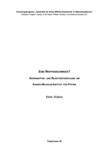 EINE WAFFENSCHMIEDE? - Max Planck Institute for the History of ...