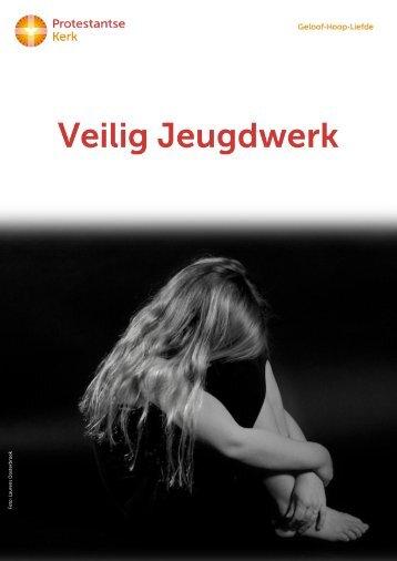 Veilig jeugdwerk - Protestantse Kerk in Nederland