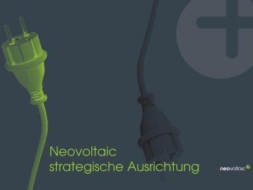 Neovoltaic strategische Ausrichtung