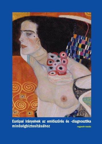 Európai protokoll a mammográfiás szűrés fizikai és technikai ...