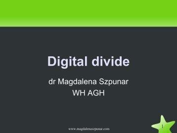 Digital divide_szpunar.pdf - Magdalena Szpunar