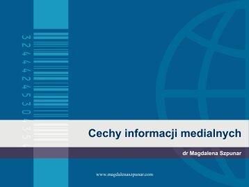 cechy informacji medialnych.pdf - Magdalena Szpunar