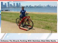 Enhance The Bicycle Parking With Stainless Steel Bike Racks