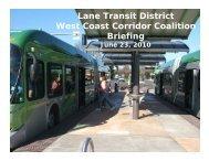 Lane Transit District West Coast Corridor Coalition Briefing