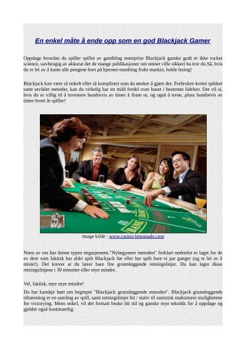 En enkel måte å ende opp som en god Blackjack Gamer