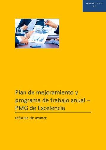 Plan de mejoramiento y programa de trabajo anual – PMG de Excelencia