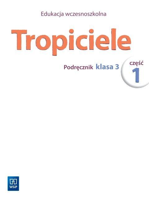 Tropiciele Klasa 3 Podręcznik Cz1