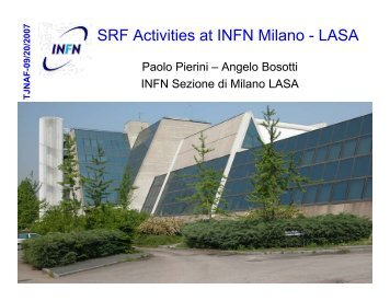 SRF Activities at INFN Milano - LASA - Superconducting RF ...