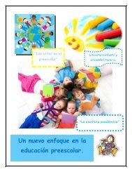 Un nuevo enfoque en la educación preescolar.