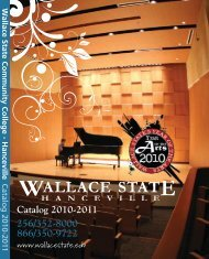 Catalog 2010-2011 256/352-8000 866/350-9722 - Wallace State ...
