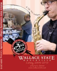 Catalog 2009-2010 - Wallace State Community College