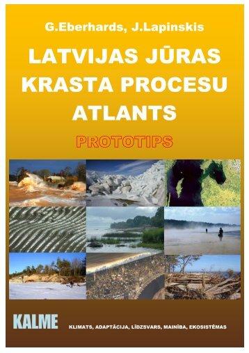 Latvijas jūras krasta procesu atlants - Klimata maiņas ietekme uz ...