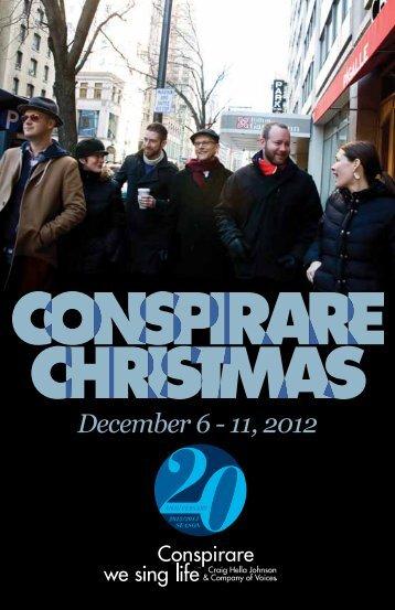 December 6 - 11, 2012 - Conspirare