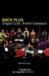 Bach Plus: Elegant Craft, Ardent Expression - Conspirare