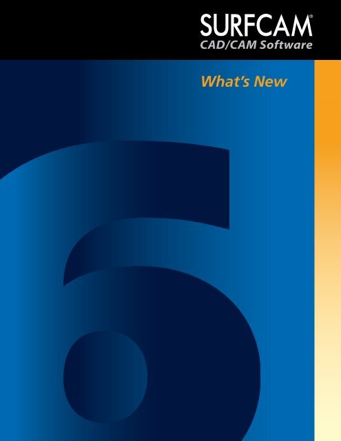 SURFCAM 6 What's New - Cim Solutions and Networking